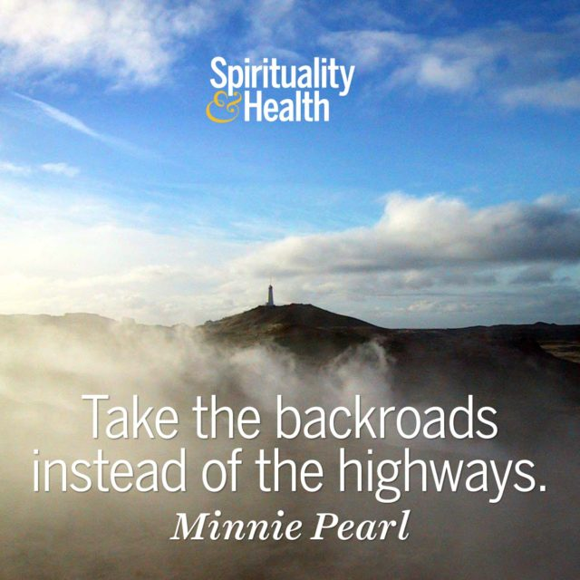 Minnie Pearl on taking your time.