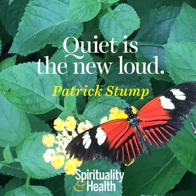 Patrick Stump on quietness