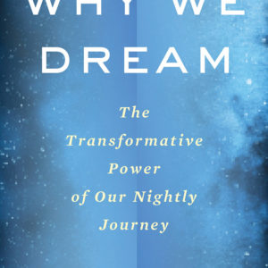 Why We Dream book cover