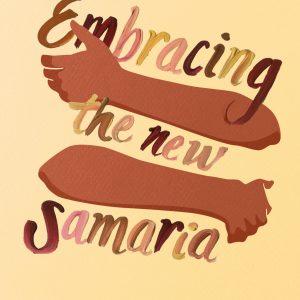 Embracing New Samaria Alejandro Mandes