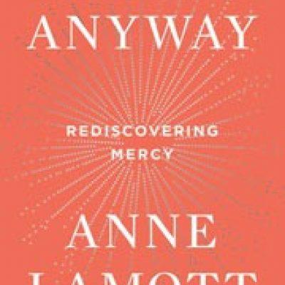 The book Hallelujah Anyway by Anne Lamott