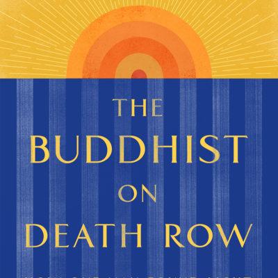 The Buddhist on Death Row Cover