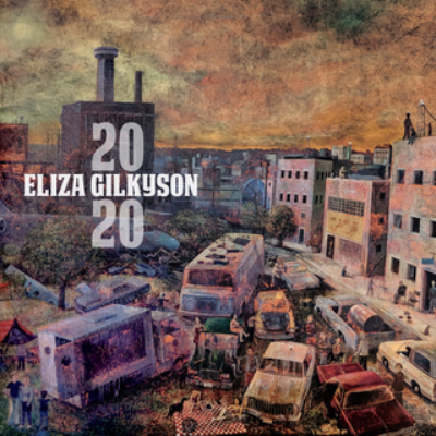 2020 by Eliza Gilkyson Cover