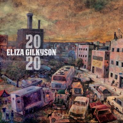 2020 by Eliza Gilkyson Cover