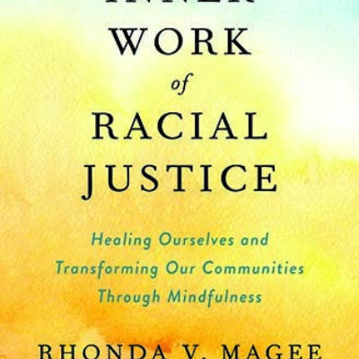 Inner Work of Racial Justice book jacket