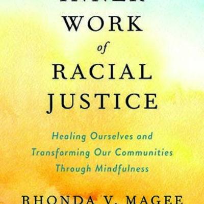 Inner Work of Racial Justice book jacket
