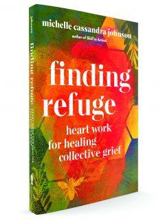 Finding Refuge Michelle Cassandra Johnson