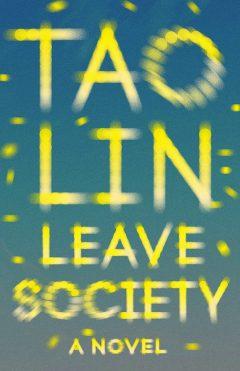 Leave Society Tao Lin