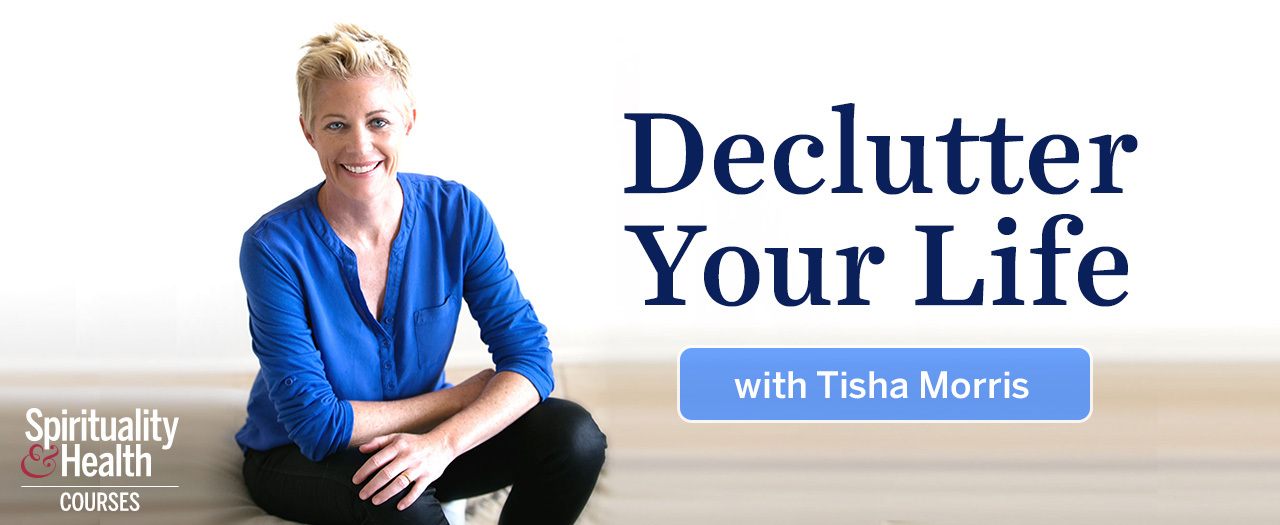 S&H Courses - Declutter Your Life with Tisha Morris