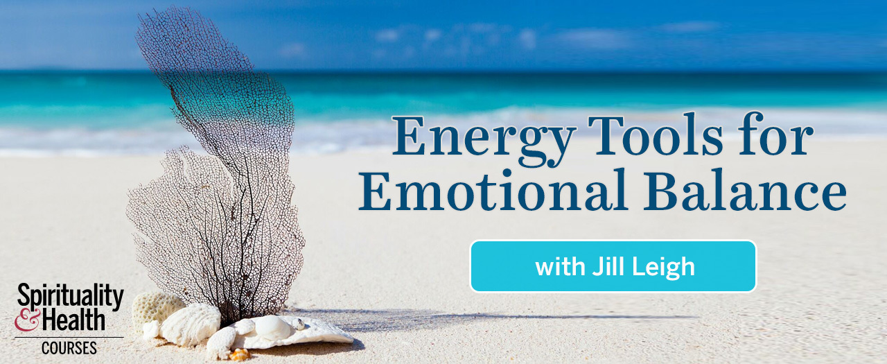 Energy Tools for Emotional Balance