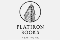 Flatiron Books - Publishing intelligent fiction and nonfiction with commercial appeal by authors with distinctive voices.