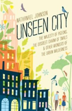 Cover image of Unseen City