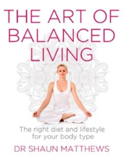 Cover of The Art of Balanced Living