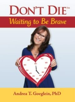 Cover image of Don't Die Waiting to Be Brave
