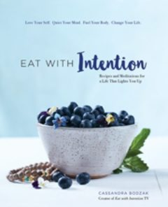 Cover image of Eat With Intention
