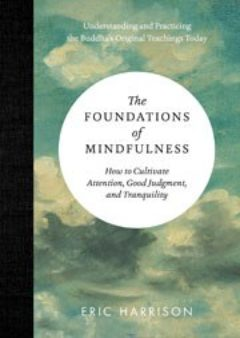 Cover of The Foundation of Mindfulness