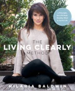 Cover image of Living Cleary by Hilaria Baldwin