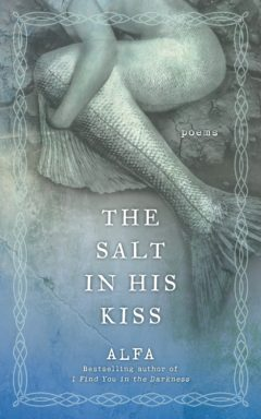 The Salt in His Kiss by ALFA