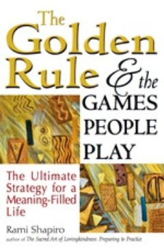 Cover of The Golden Rule & the Games People Play