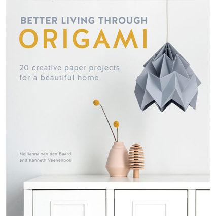 Better Living Through Origami