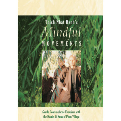 Qym5 Mindful Movements Thich Nhat Hanh Op