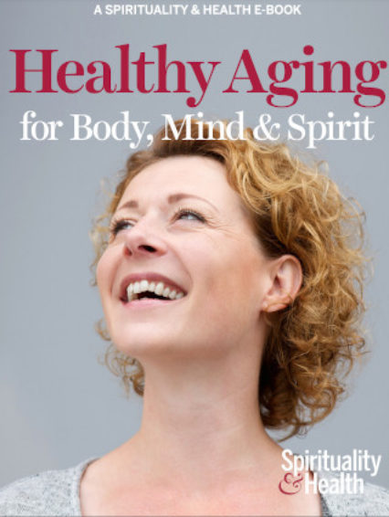 Healthy Aging for Body, Mind & Spirit