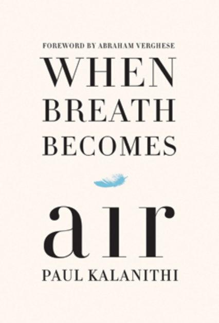 When Breath Becomes Air 0
