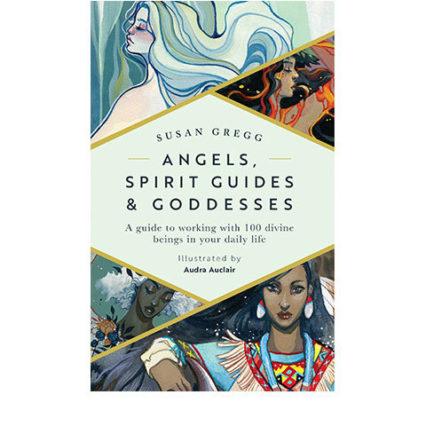Angels Spirit Guides Goddesses