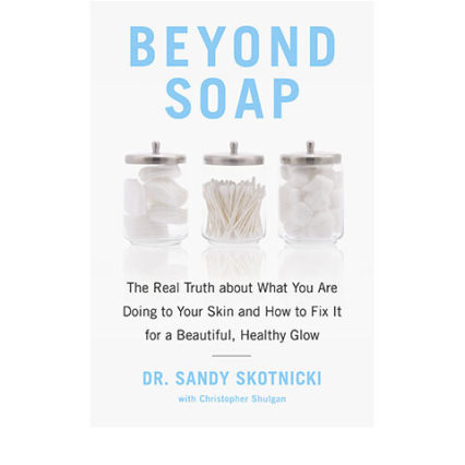 Beyond Soap