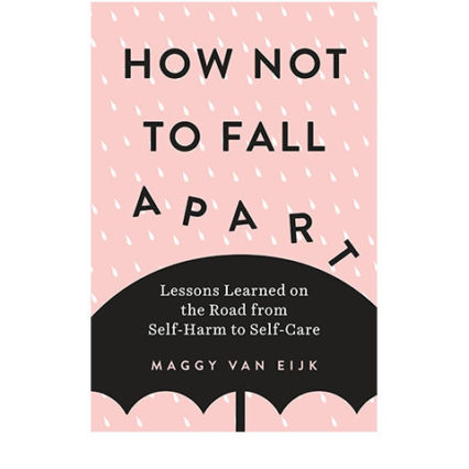 How To Not Fall Apart