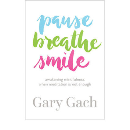 Pause Breathe Smile