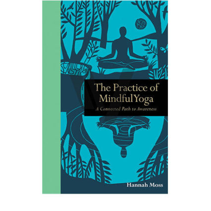 Practice Of Mindful Yoga