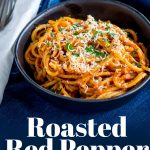 PINTEREST IMAGE: Red Pepper Pasta with text overlay