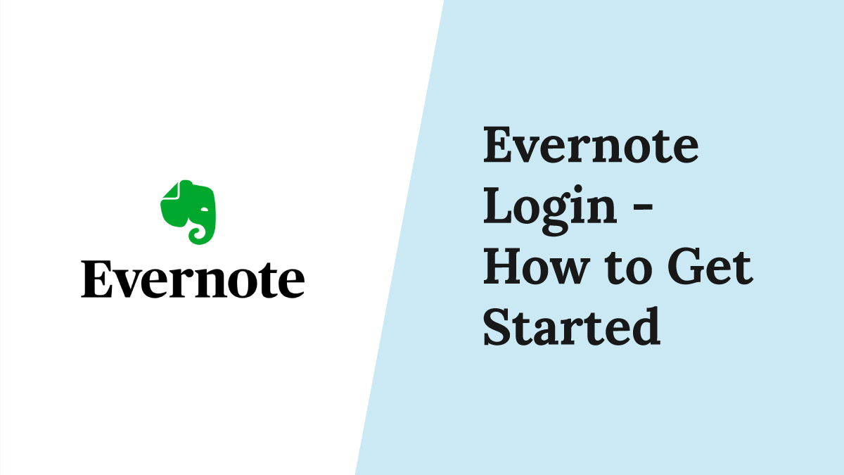 Evernote Login - How to Get Started