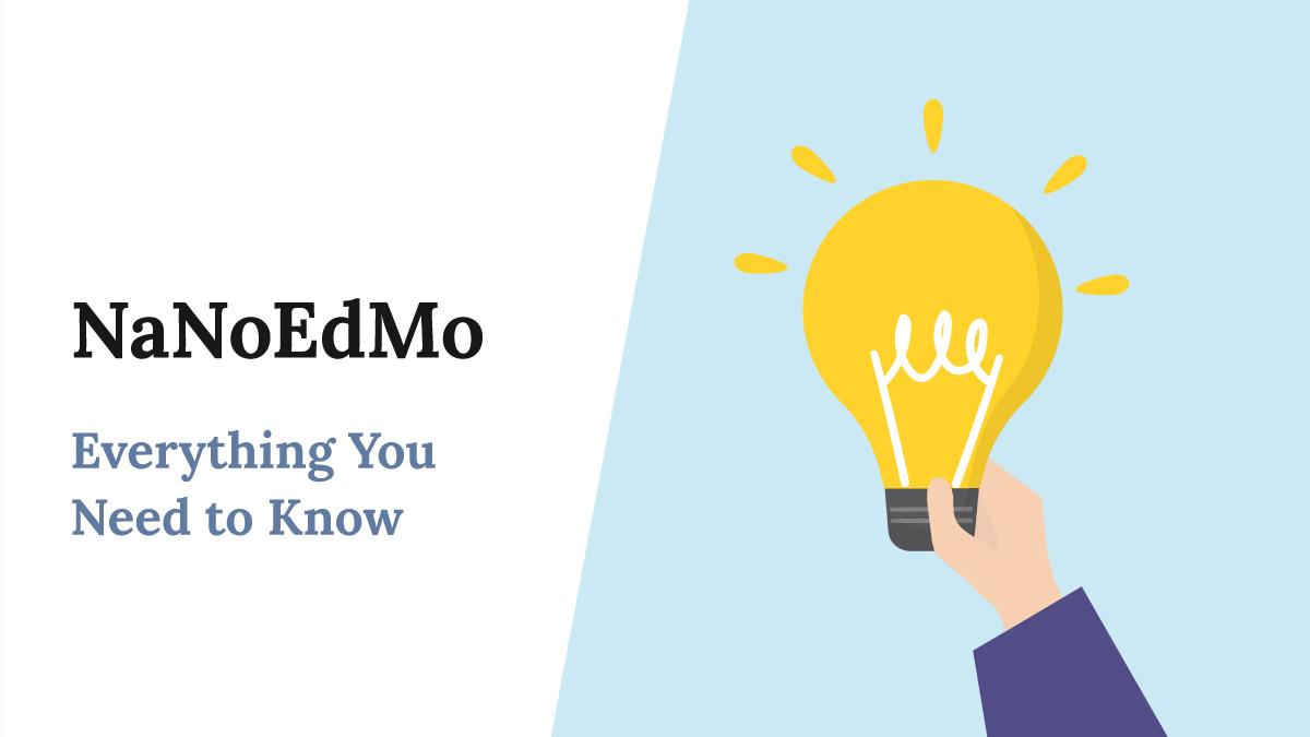 NaNoEdMo - Everything You Need to Know