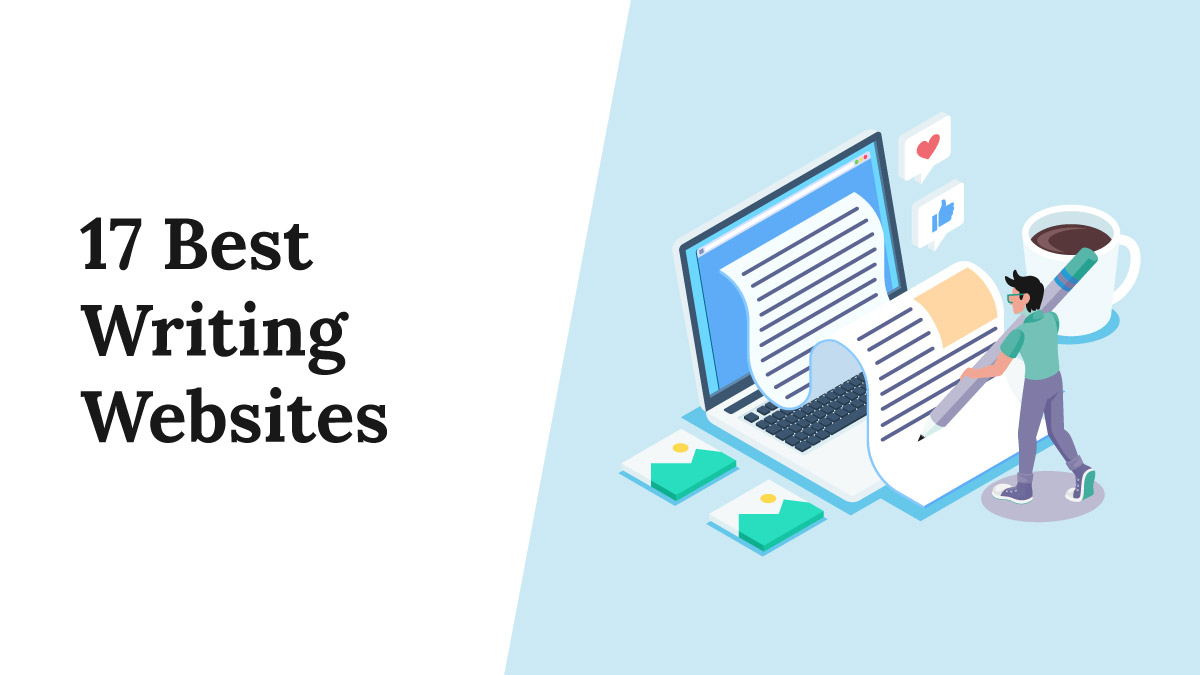 The 17 Best Writing Websites to Become a Better Writer