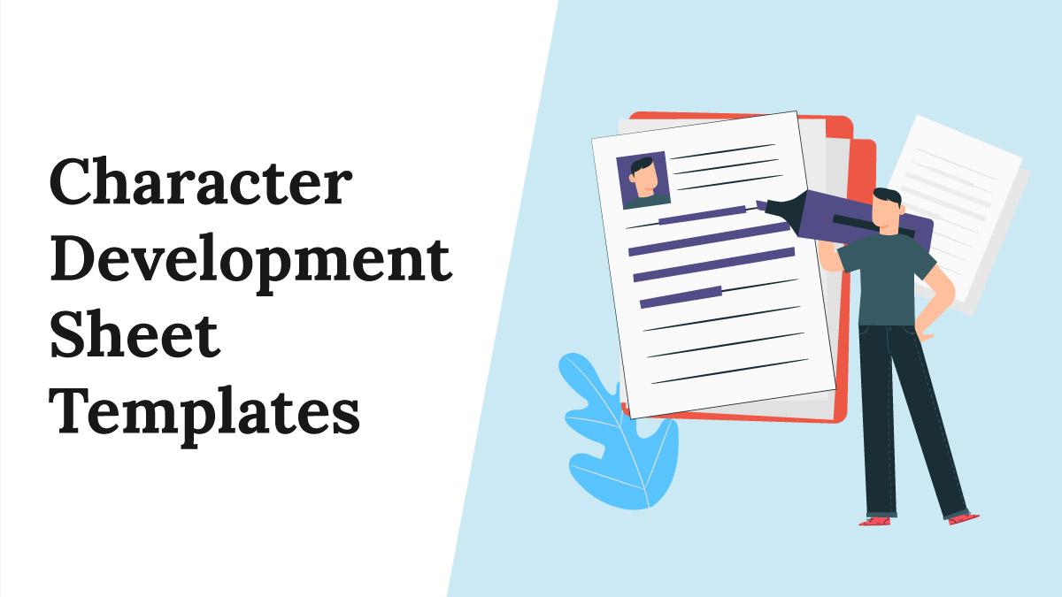 Character Development Sheet Templates [Download Here]