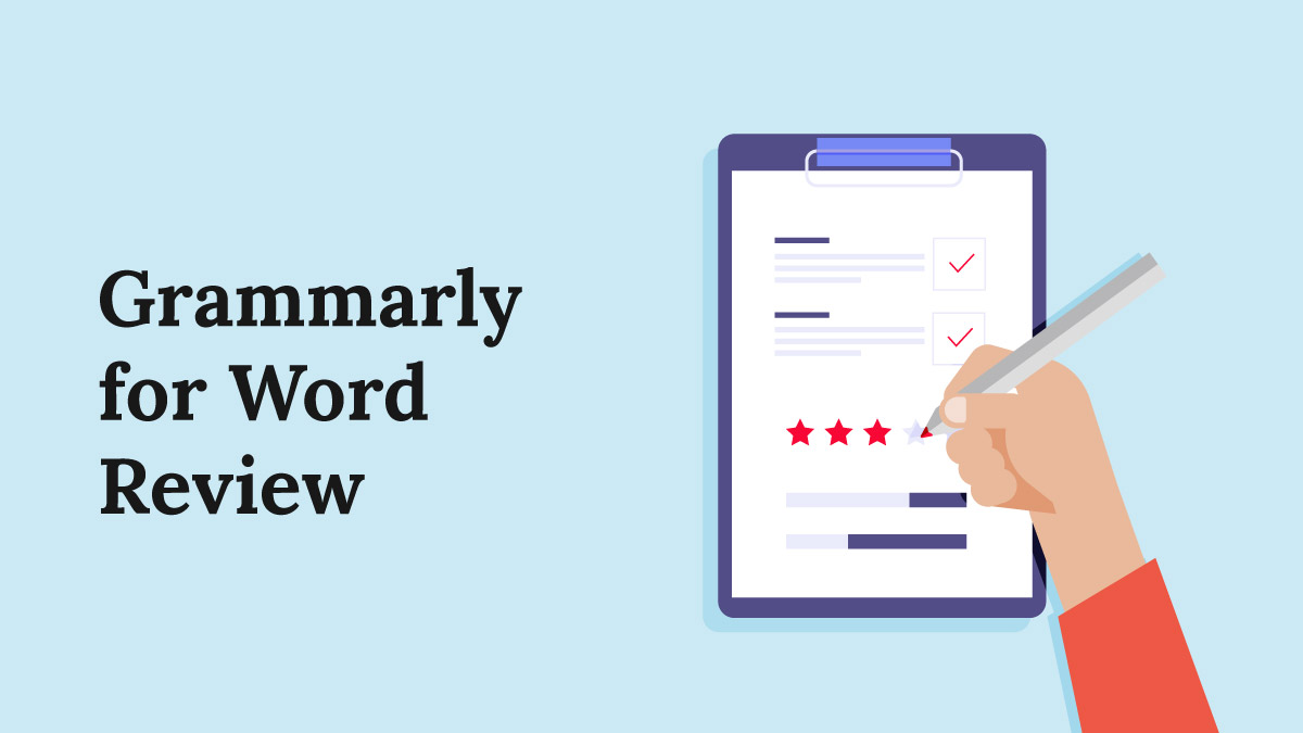 Grammarly for Word Review: Is it Worth it?