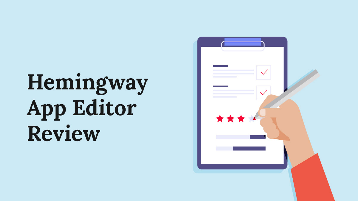 Hemingway App - Is the Hemingway Editor Worth it? [Review]
