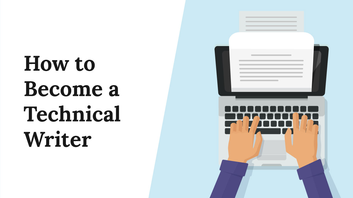 How to Become a Technical Writer [In 4 Steps]