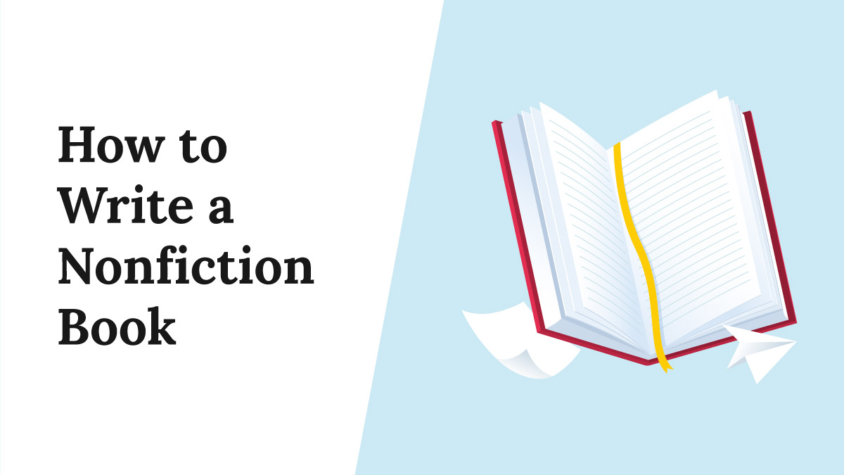 How to Write a Nonfiction Book [In 11 Steps]