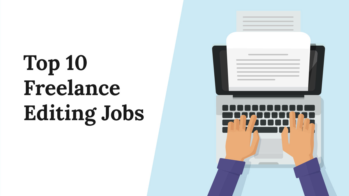 The Top 10 Freelance Editing Jobs
