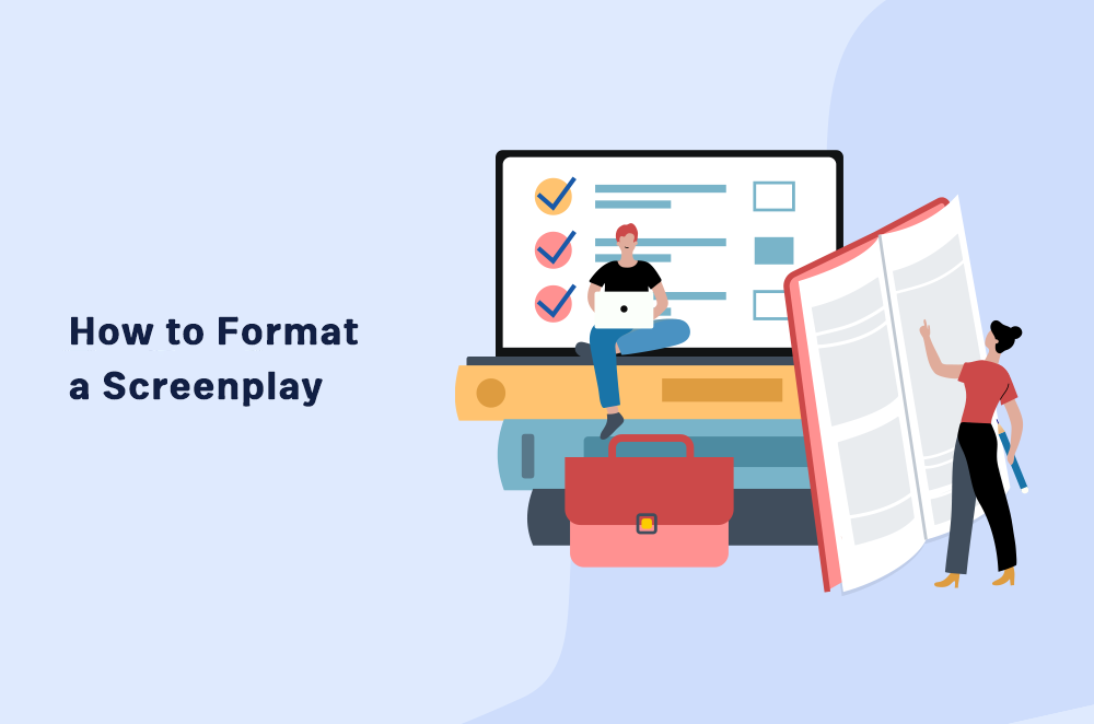 How to Format a Screenplay in 7 Simple Steps