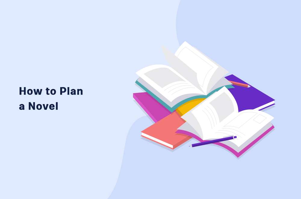 How to Plan a Novel in 11 Simple Steps
