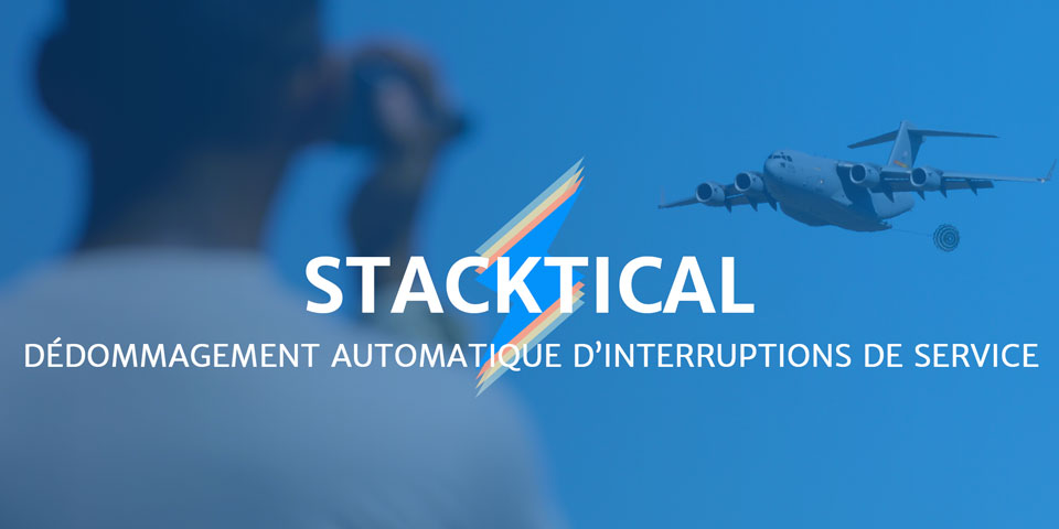 STACKTICAL DÉDOMMAGEMENT AUTOMATIQUE D'INTERRUPTIONS DE SERVICE