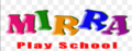 Mirra Play School