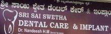 Sri Sai Swetha Dental Care And Implant Center