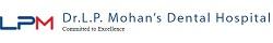 DR. L.P Mohans Dental Hospital