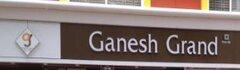 Ganesh Grand