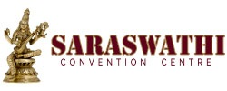 Saraswathi Convention Centre